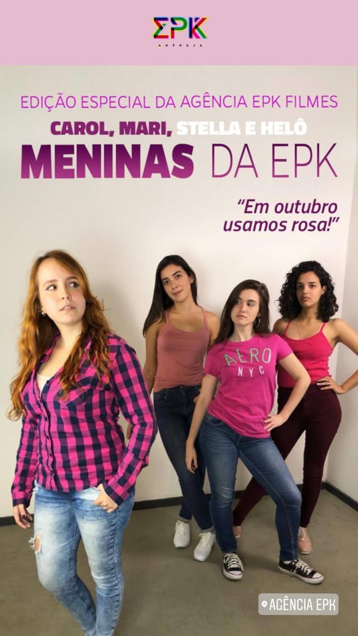 Meninas da EPK. Com Carol, Mari, Stella e Helô. Edição especial da Agência EPK Filmes